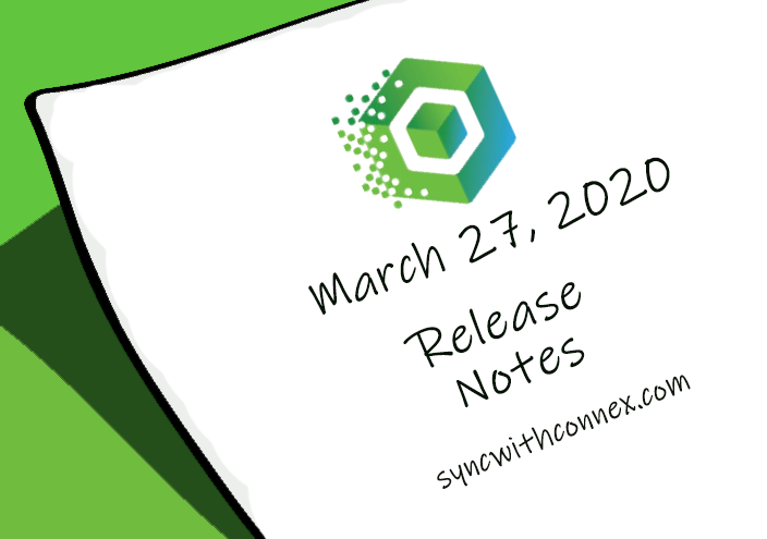 March 27 Connex Release Notes